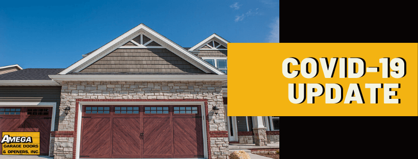 Covid 19 Update From Amega Garage Doors Des Moines Iowa
